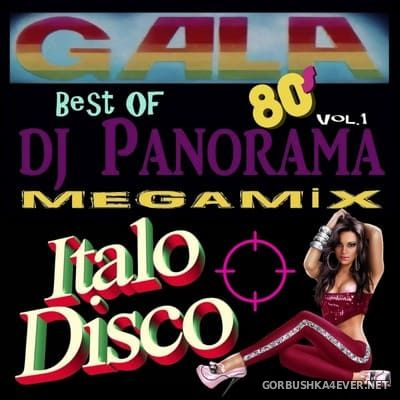 Italo Disco Best Of DJ Panorama Gala Megamix I [2019]