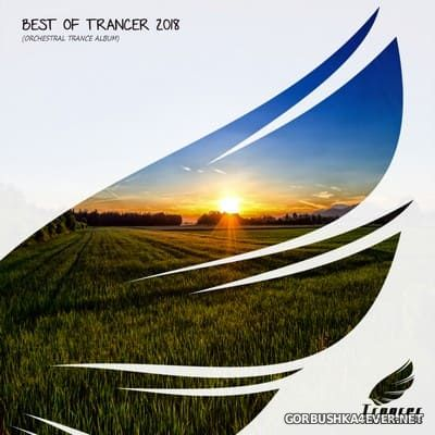 Best Of Trancer 2018 [2019] Mixed by Nick Turner