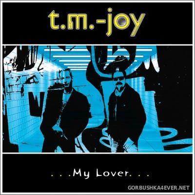 T.M.-Joy - My Lover [2019]