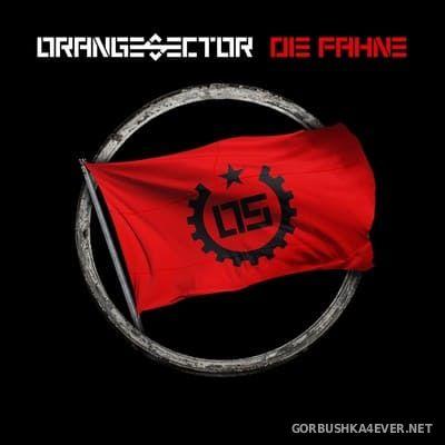 Orange Sector - Die Fahne [2018]