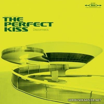 The Perfect Kiss - Disconnect [2017]