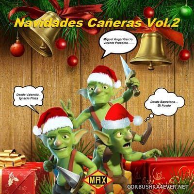Navidades Cañeras vol 2 [2018] Mixed by Ignacion Plaza & DJ Acedo