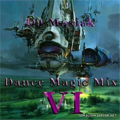 DJ Maslak - Dance Magic Mix vol 06 [2002]