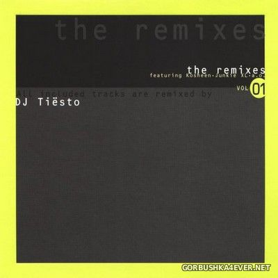 [Disky Dance] The Remixes vol 01 - DJ Tiësto [2005]