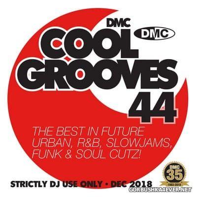 [DMC] Cool Grooves vol 44 [2018]