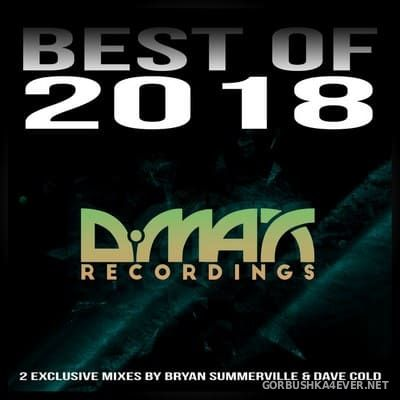 D.MAX Recordings - Best Of 2018 [2019] Mixed by Bryan Summerville & Dave Cold