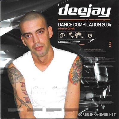 [Vale Music] Deejay Dance Compilation [2004] / 2xCD / Mixed By DJ Neil