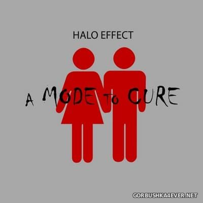 Halo Effect - A Mode To Cure [2018]
