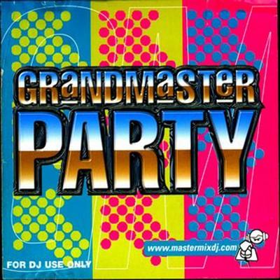 [Mastermix] Grandmaster Party Mix 01