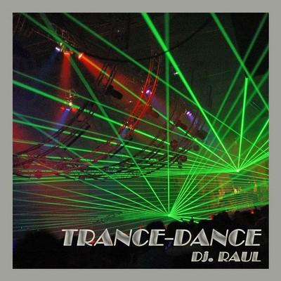 DJ Raul - Trance Dance Mix