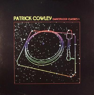 Patrick Cowley Dancefloor Classics [2006]