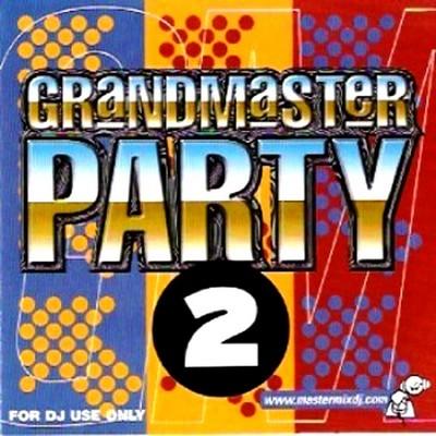 [Mastermix] Grandmaster Party Mix 02