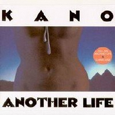 Kano - Another Life [1983]
