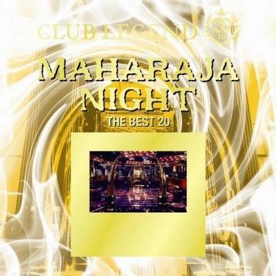 Maharaja Night - The Best 20 [2008]