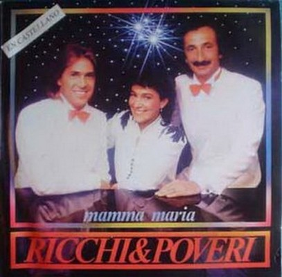 Ricchi e Poveri - Mamma Maria [1982]