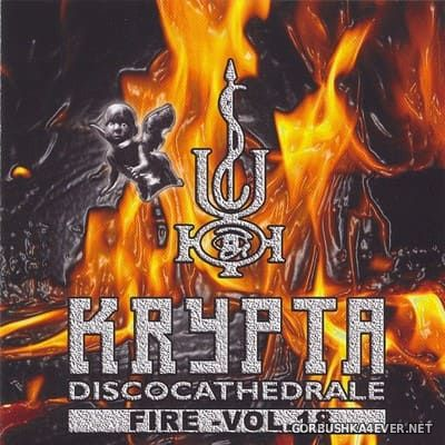 [Balloon Records] Krypta Discocathedrale - Fire [2004] / 2xCD
