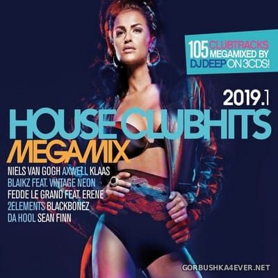 House Clubhits Megamix 2019.1 [2019] / 3xCD / Mixed by DJ Deep