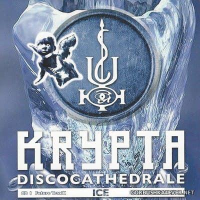 [Balloon Records] Krypta Discocathedrale - Ice [2004] / 2xCD
