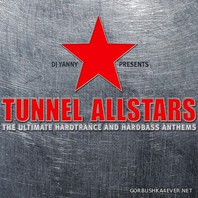 DJ Yanny presents Tunnel Allstars vol 1 (Download Edition) [2006]