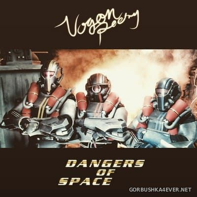Vogon Poetry - Dangers Of Space [2017]