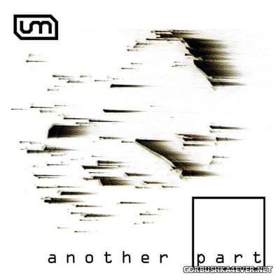 U-Manoyed - Another Part [2017]