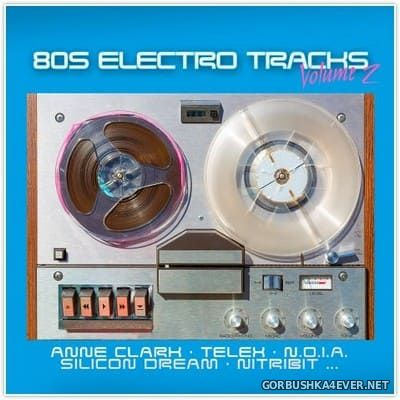 80s Electro Tracks vol 2 [2019]