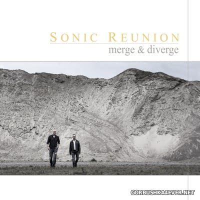 Sonic Reunion - Merge & Diverge [2015]