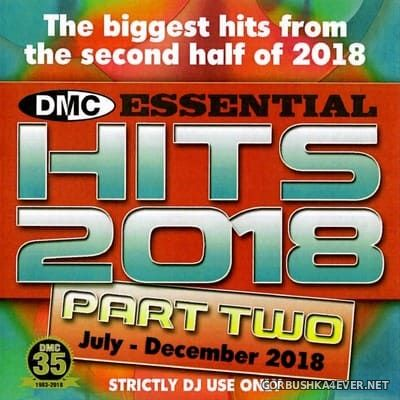 [DMC] Essential Hits 2018 - Part Two [2018]