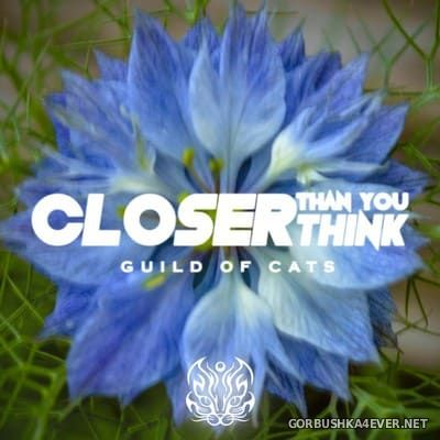 Guild Of Cats - Closer Than You Think [2018]