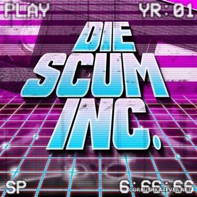 Die Scum Inc. - YR-01 [2016]