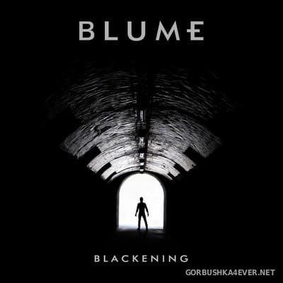 Blume - Blackening [2017]