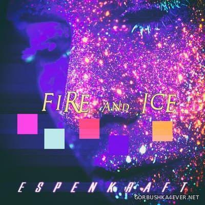 Espen Kraft - Fire And Ice [2017]