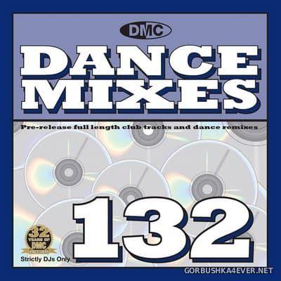 [DMC] Dance Mixes 132 [2015]