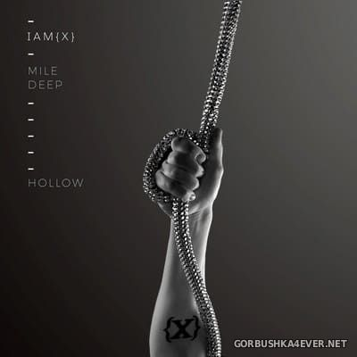 IAMX - Mile Deep Hollow [2018]