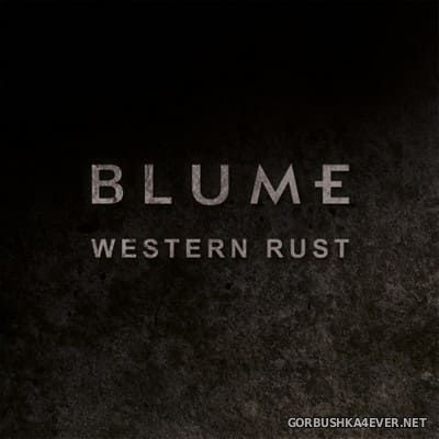 Blume - Western Rust [2013]