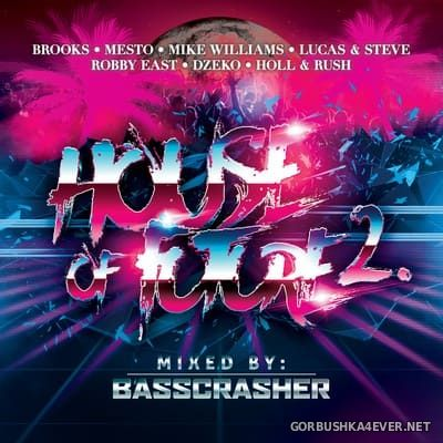 House Of Future vol 2 [2019] Mixed by BassCrasher