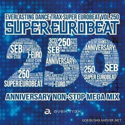 Super Eurobeat vol 250 [2018] Anniversary Non-Stop Mega Mix / 3xCD