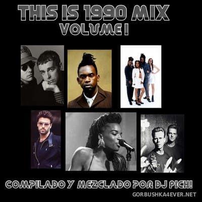 DJ Pich - This Is 1990 vol 1 [2019]