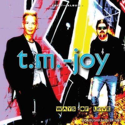 T.m.-Joy - Ways Of Love [2019]