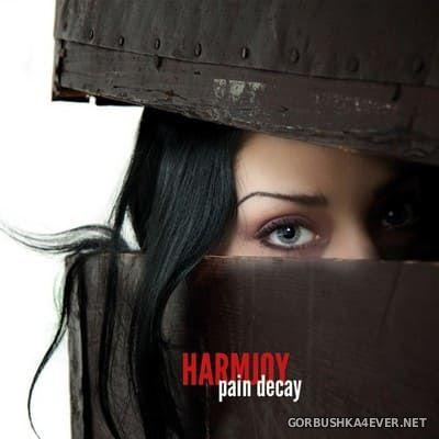 Harmjoy - Pain Decay [2014]
