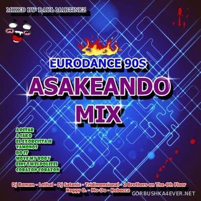 Asakeando Mix [2019] Mixed by Raul Martinez
