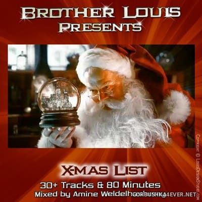 Brother Louis presents XMas List [2019]