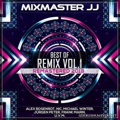 Mixmaster JJ - Best of Remix vol 1 (Remastered 2019) [2019]