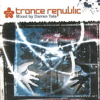 Trance Republic [2005] Mixed by Darren Tate