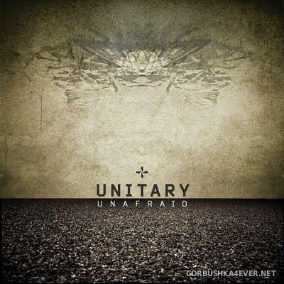 Unitary - Unafraid [2015]