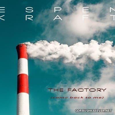 Espen Kraft - The Factory [2018]