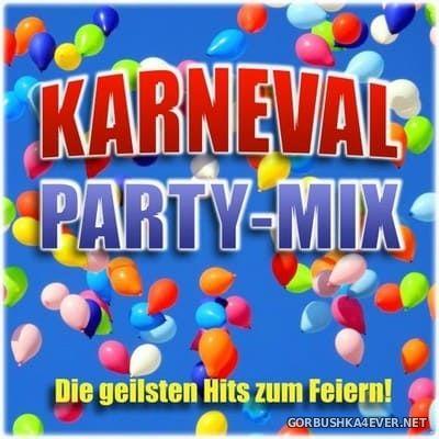 Karneval Party-Mix (Die geilsten Hits zum Feiern) [2019]