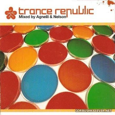 Trance Republic [2005] Mixed by Agnelli & Nelson
