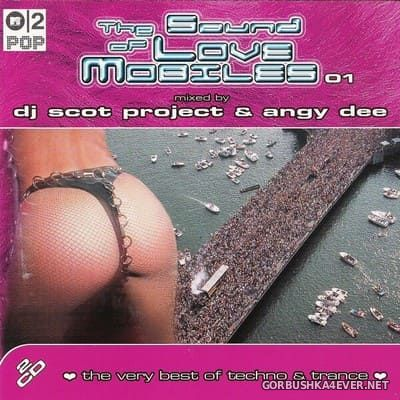 [Dance Expansion] The Sound Of Love Mobiles vol 1 [2001] / 2xCD / Mixed by DJ Scot Project & Angy Dee
