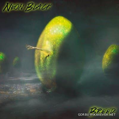 Neon Black - Breed [2018]